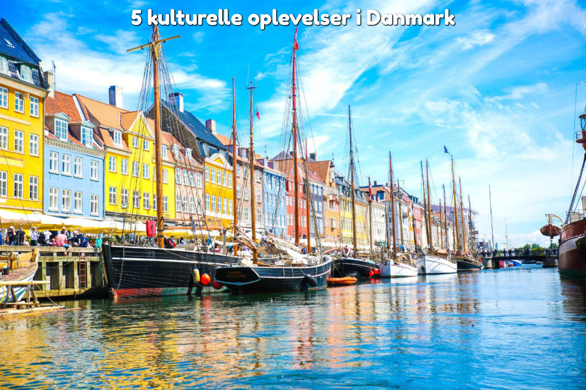5 kulturelle oplevelser i Danmark