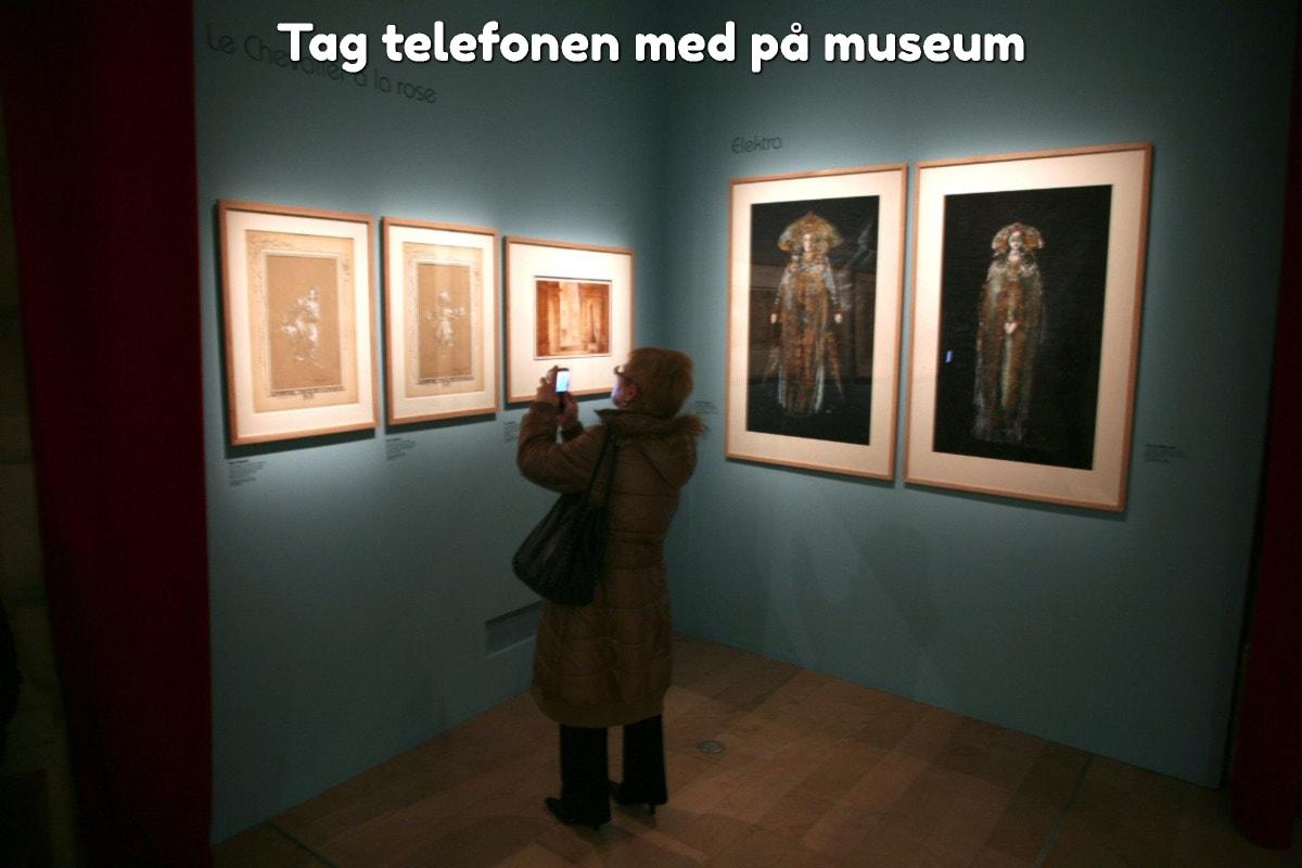 Tag telefonen med på museum